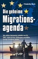 Friederike Beck: Die geheime Migrationsagenda
