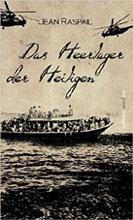 Jean Raspail: Das Heerlager der Heiligen