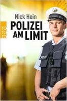Nick Hein: Polizei am Limit